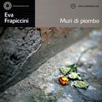 Vol. 55 EVA FRAPICCINI Muri di piombo