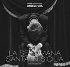 Vol. 103DANIELE VITALa settimana Santa in Sicilia